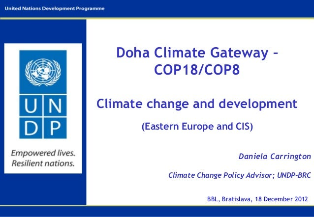 Doha Climate Gateway –       COP18/COP8Climate change and development      (Eastern Europe and CIS)                       ...