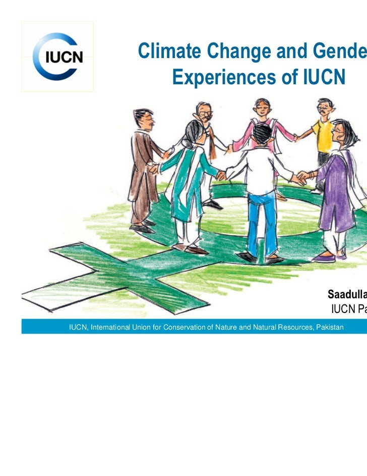 Climate Change and Gender-                        Experiences of IUCN                                                     ...