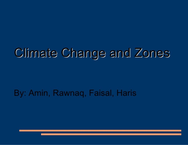 Climate change and zones