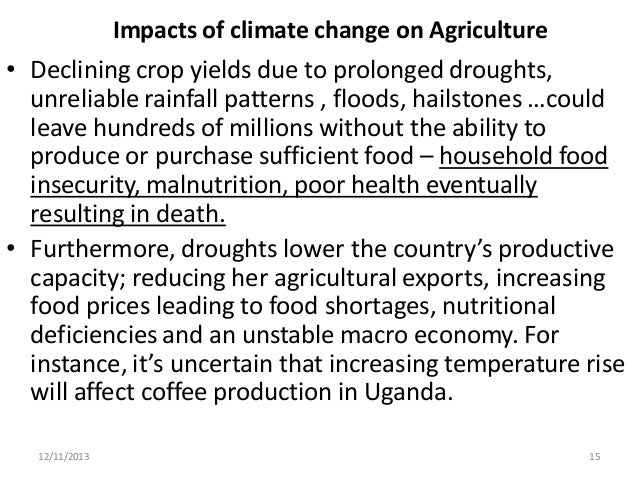 climate change and agricultural resources essay Course hero has thousands of climate change study resources to climate change essay the livestock sector represents 20% to 25% of agricultural gdp.