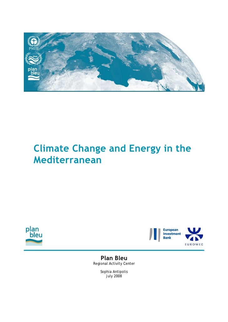 Climate Change and Energy in the Mediterranean                     Plan Bleu             Regional Activity Center         ...