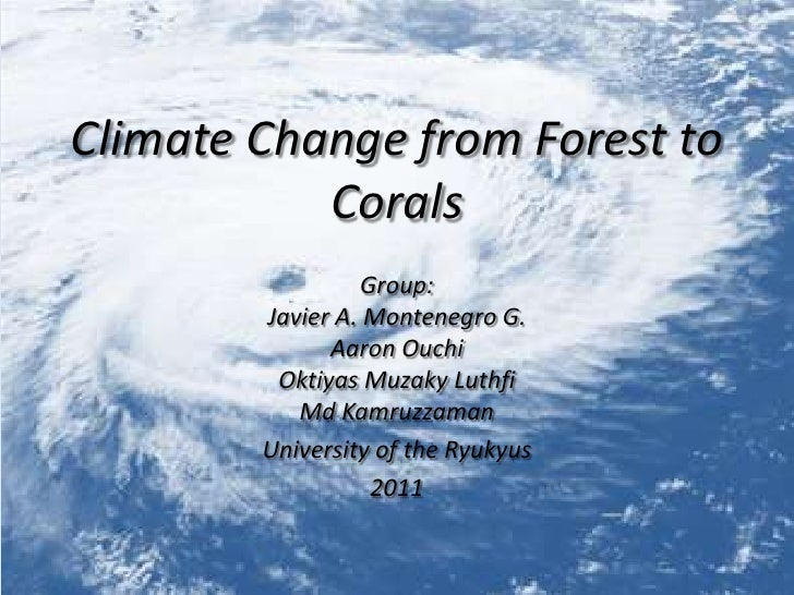 Climate change from Forest to Corals