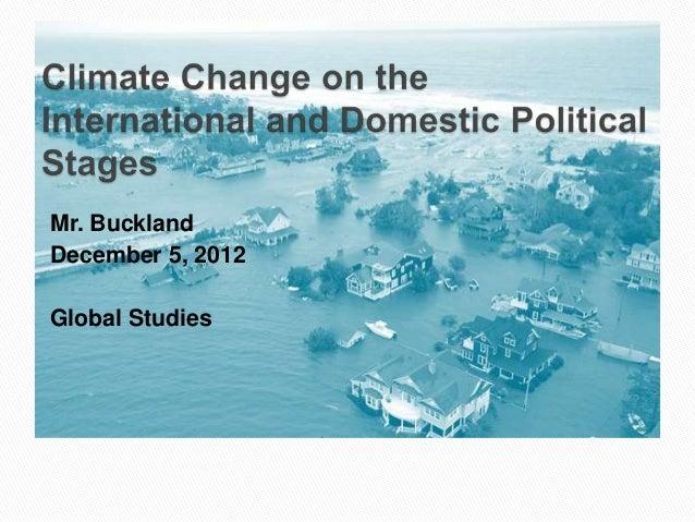 Mr. BucklandDecember 5, 2012Global Studies
