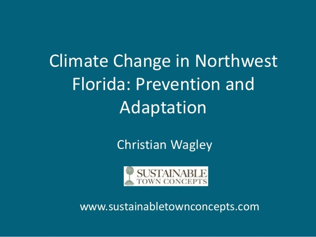 Climate Change in Northwest Florida: Prevention and Adaptation