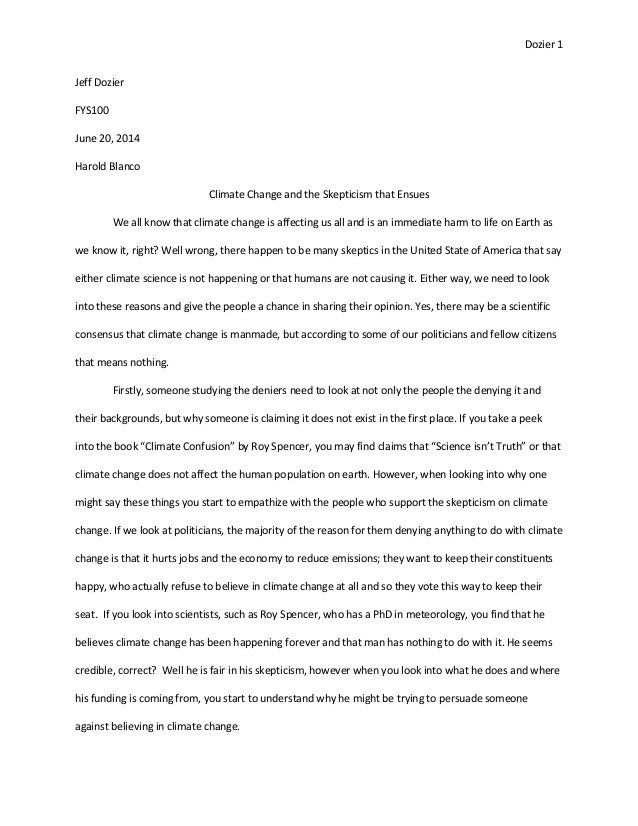 argumentative essay on climate change What is your position on the climate-change debate  i'm building the argument from the bottom up, so take your time and see if it makes sense  ridley's essay, the climate wars.