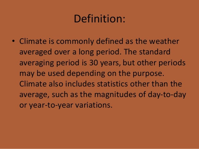 Define climatic pattern?