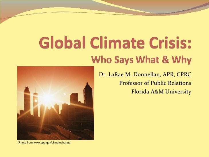 Dr. LaRae M. Donnellan, APR, CPRC Professor of Public Relations Florida A&M University (Photo from www.epa.gov/climatechan...