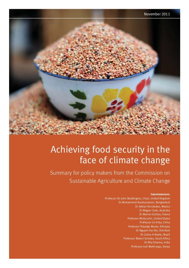November 2011Achieving food security in the       face of climate changeSummary for policy makers from the Commission on  ...