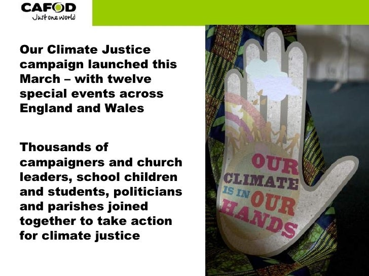 Our Climate Justice campaign launched this March – with twelve special events across England and Wales Thousands of campai...