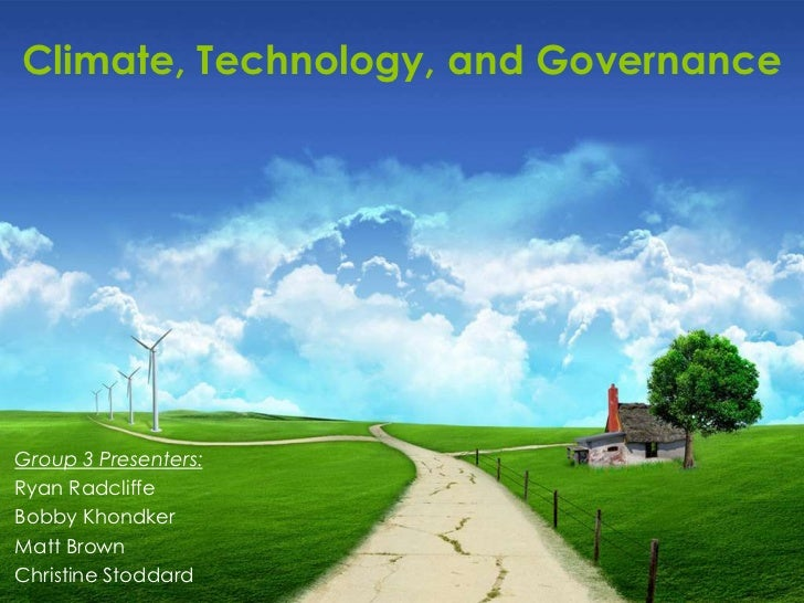 Climate, Technology and Governance