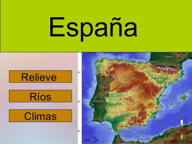 España Relieve Ríos Climas
