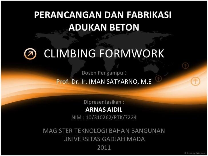 Climbing formwork