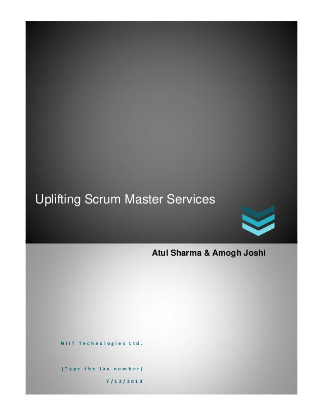 Uplifting Scrum Master Services N I I T T e c h n o l o g i e s L t d . [ T y p e t h e f a x n u m b e r ] 7 / 1 2 / 2 0 ...