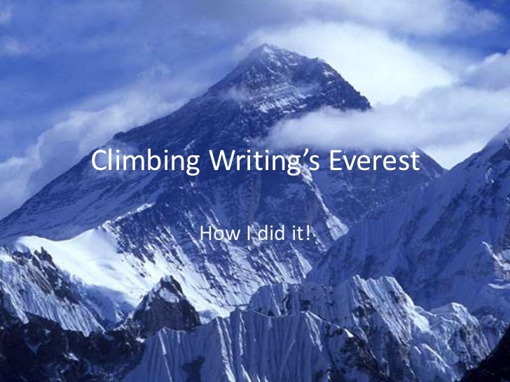 Climbing writing's everest