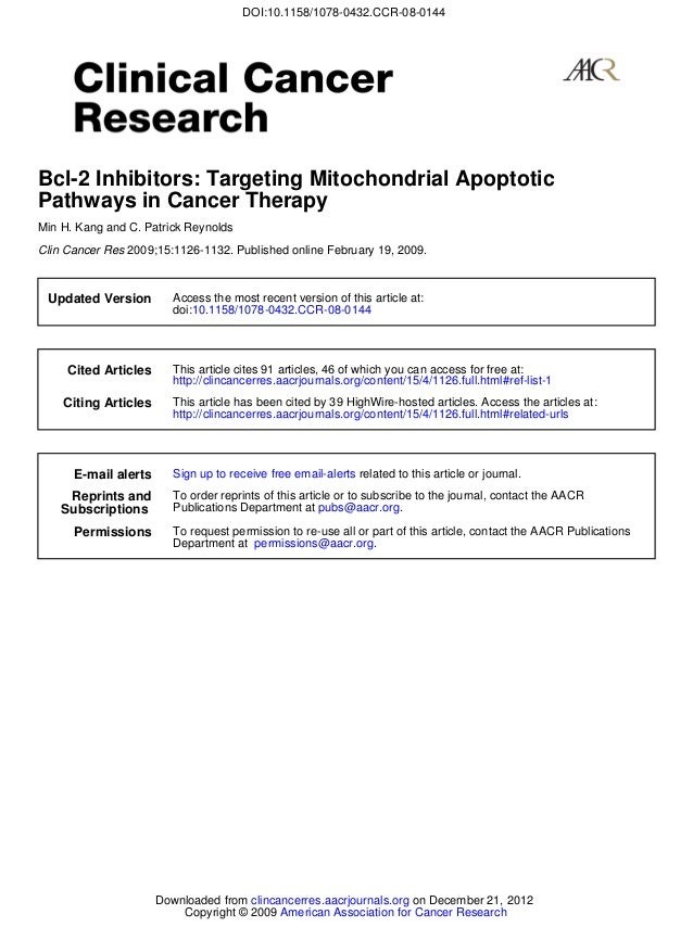 DOI:10.1158/1078-0432.CCR-08-0144Bcl-2 Inhibitors: Targeting Mitochondrial ApoptoticPathways in Cancer TherapyMin H. Kang ...