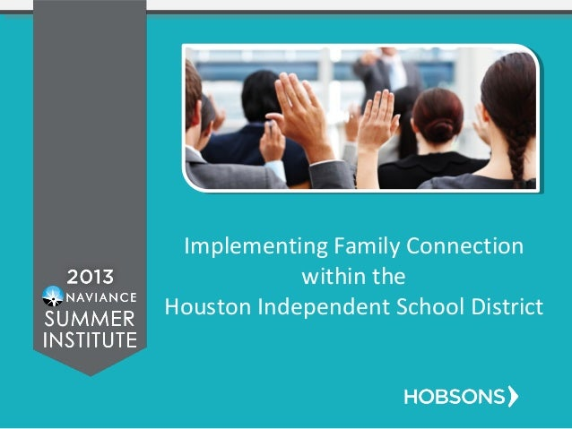 Implementing Family Connection within the Houston Independent School District