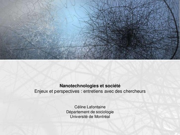 Céline Lafontaine – Nanotechnologies et société : entretiens avec des chercheurs