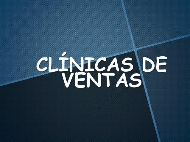 CLÍNICAS DE VENTAS