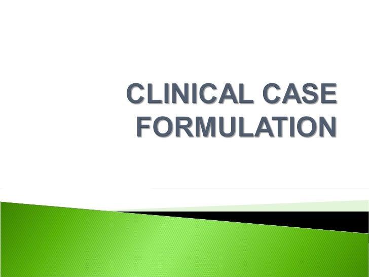 Clinical case formulation final