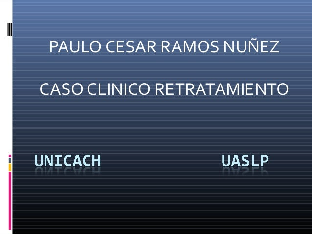 Clinical case retreatment