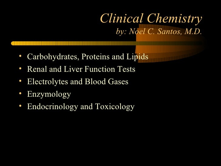 Clinical chemistry lecture slide show