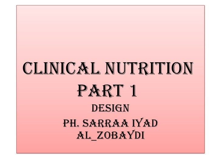 Clinical nutrition part 1