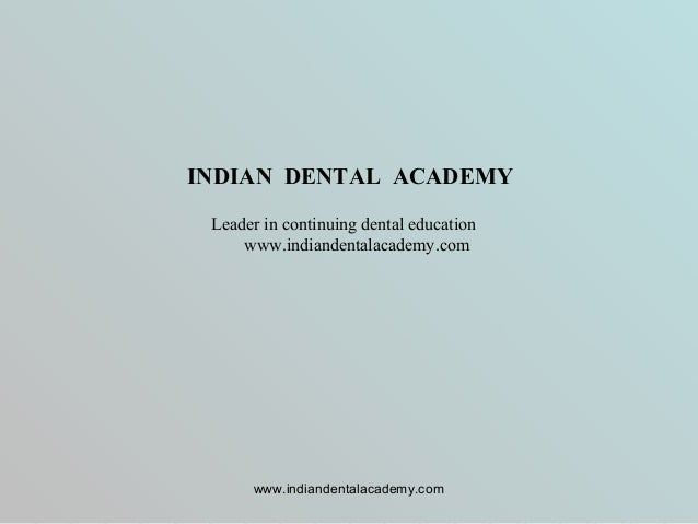 Clinical photography/certified fixed orthodontic courses by Indian dental academy