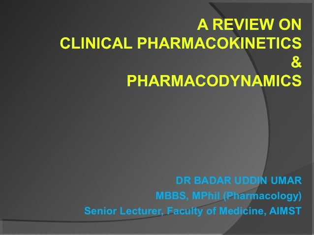 Clinical Pharmacokinetics-I [half life, order of kinetics, steady state]