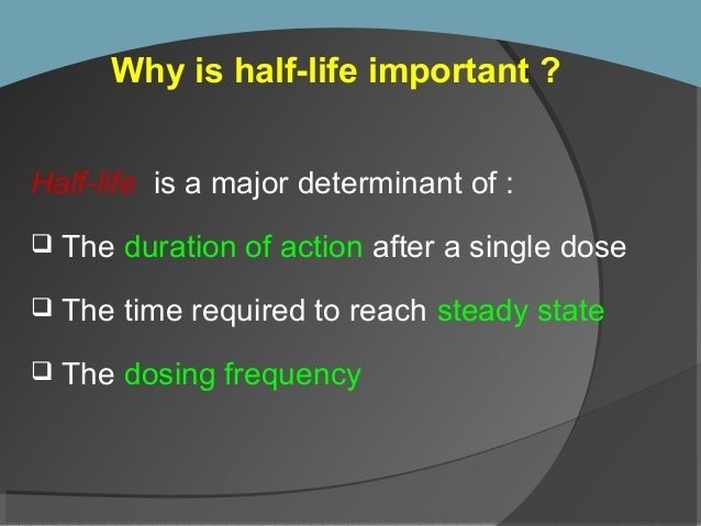 relationship between half life and steady state