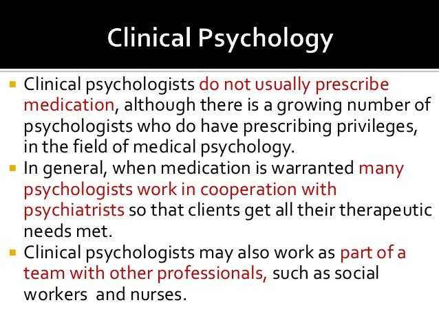 What is a clinical psychologist?