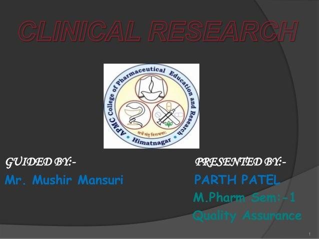 GUIDED BY:-          PRESENTED BY:-Mr. Mushir Mansuri   PARTH PATEL                     M.Pharm Sem:-1                    ...
