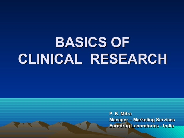Clinical research   ppt,