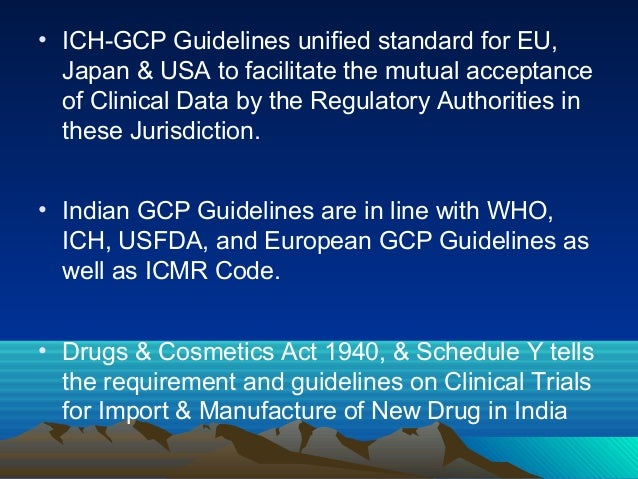 ich gcp guidelines Good clinical laboratory practice guidelines is now published by who/tdr the global acceptance of the ich guideline for good clinical practice (gcp.