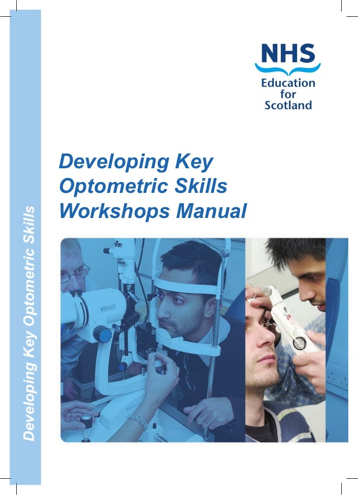 Developing Key                                   Optometric Skills                                   Workshops ManualDevel...