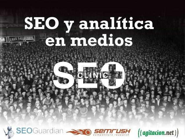 Pedro Martínez @pedromg  SEO y analítica en medios