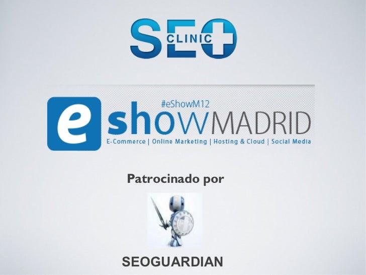 Clinic seo eShow Madrid 2012