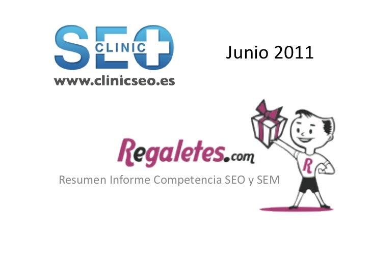 Junio 2011 Resumen Informe Competencia SEO y SEM