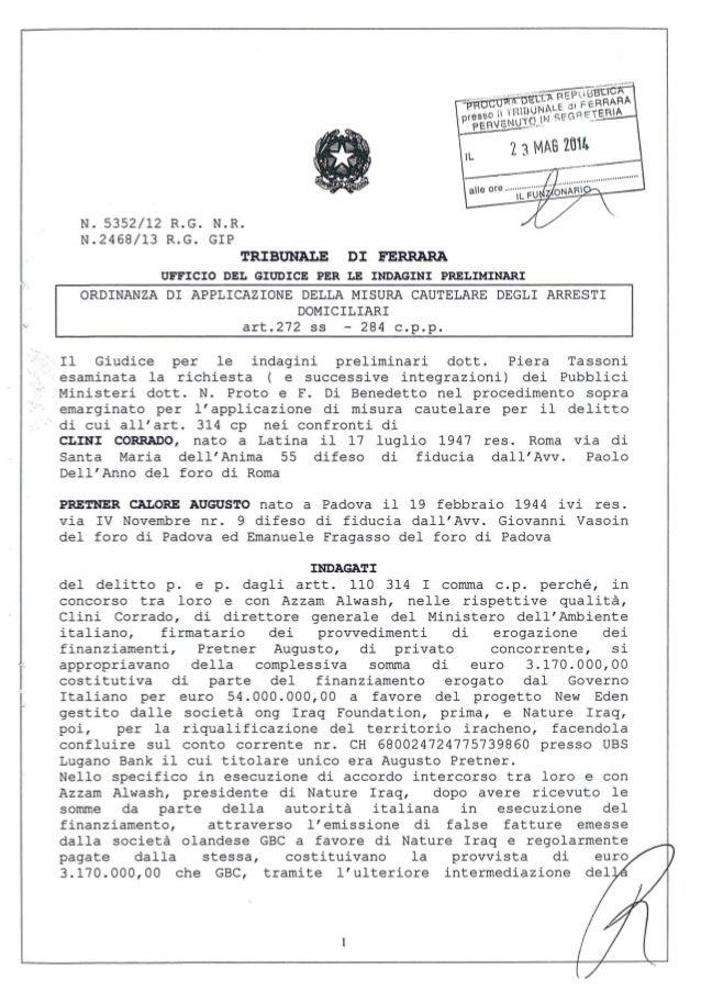 r l N. 5352/12 R.G. N.R. N.2468/13 R.G. GIP TRIBUNALE DI FERRARA UFFICIO DEL GIUDICE PER LE INDAGINI PRELIMINARI ORDINANZA...
