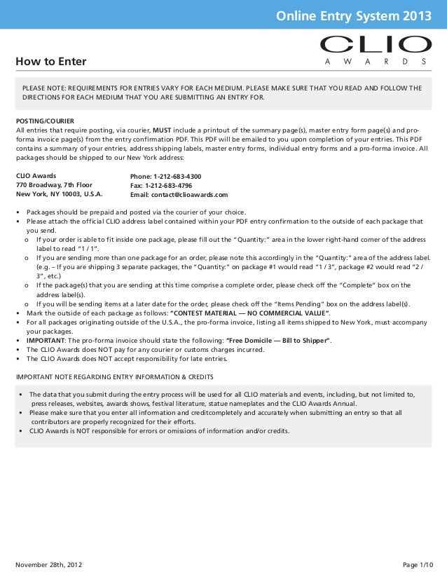 Online Entry System 2013How to Enter    PLEASE NOTE: REQUIREMENTS FOR ENTRIES VARY FOR EACH MEDIUM. PLEASE MAKE SURE THAT ...