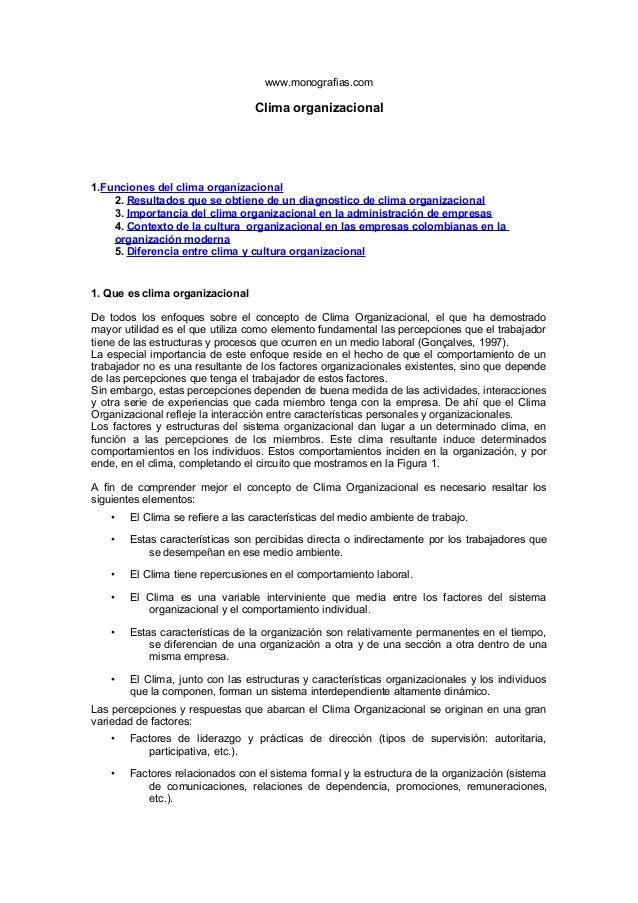 www.monografias.com Clima organizacional 1.Funciones del clima organizacional 2. Resultados que se obtiene de un diagnosti...