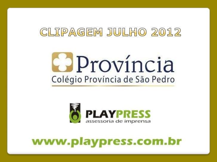 Clipagem Colégio Província de São Pedro - Julho 2012