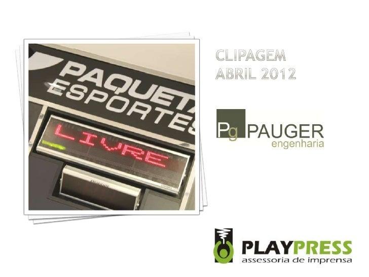 Clipagem Pauger Engenharia - Abril 2012