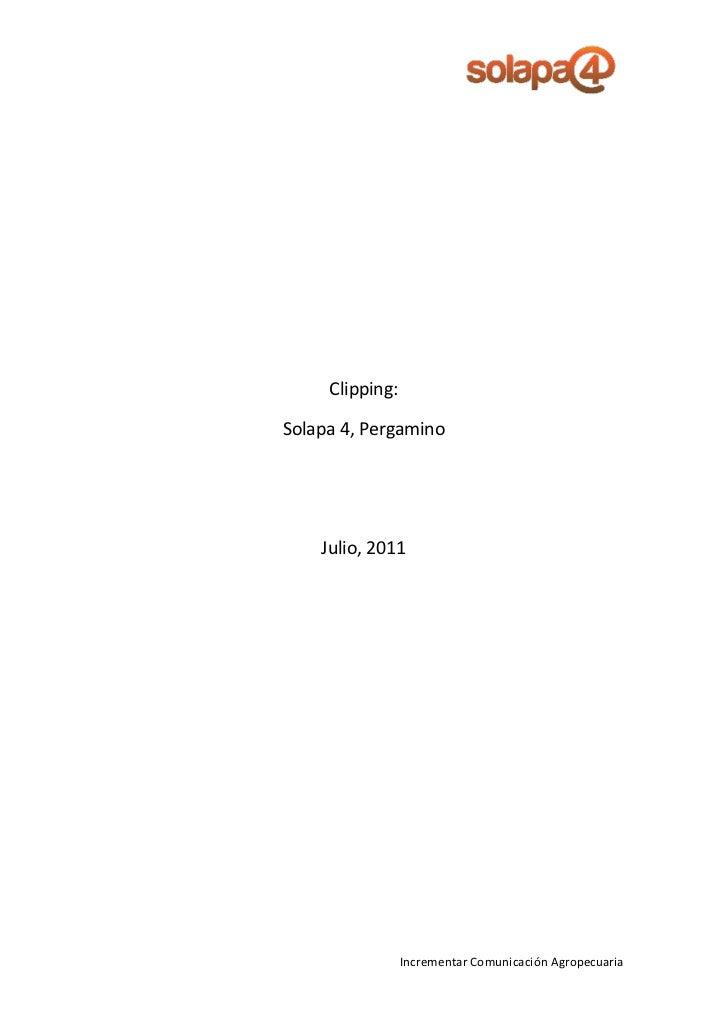 Clipping:Solapa 4, Pergamino    Julio, 2011                 Incrementar Comunicación Agropecuaria