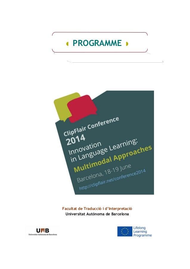  PROGRAMME  Facultat de Traducció i d'Interpretació Universitat Autònoma de Barcelona