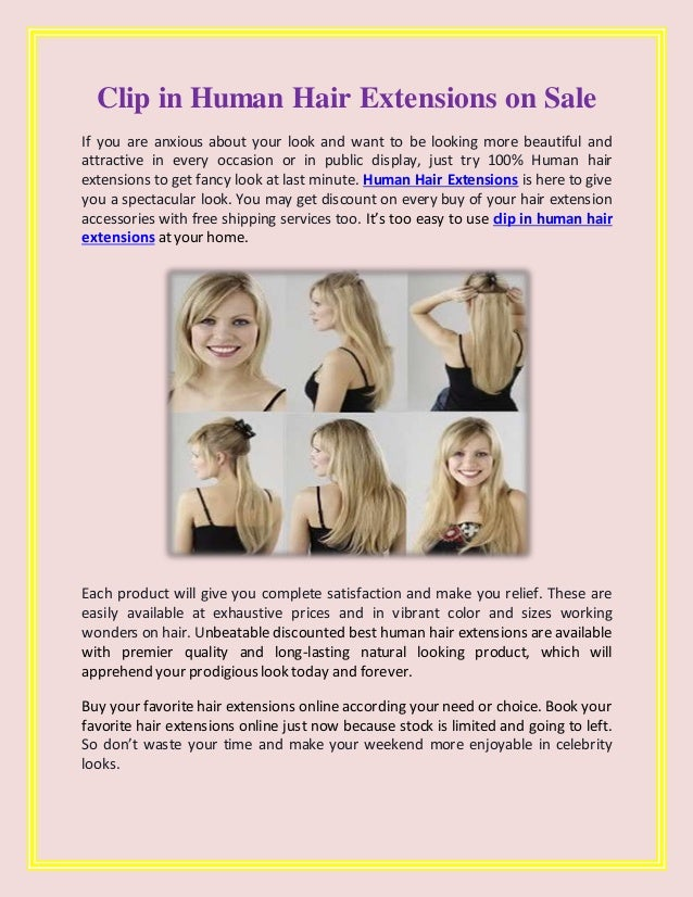 Clip in Human Hair Extensions on Sale If you are anxious about your look and want to be looking more beautiful and attract...