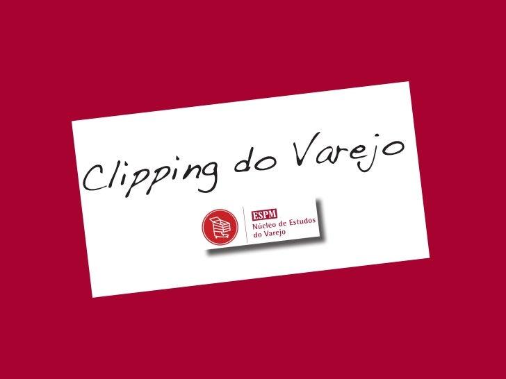 Clipping de Varejo 15082011