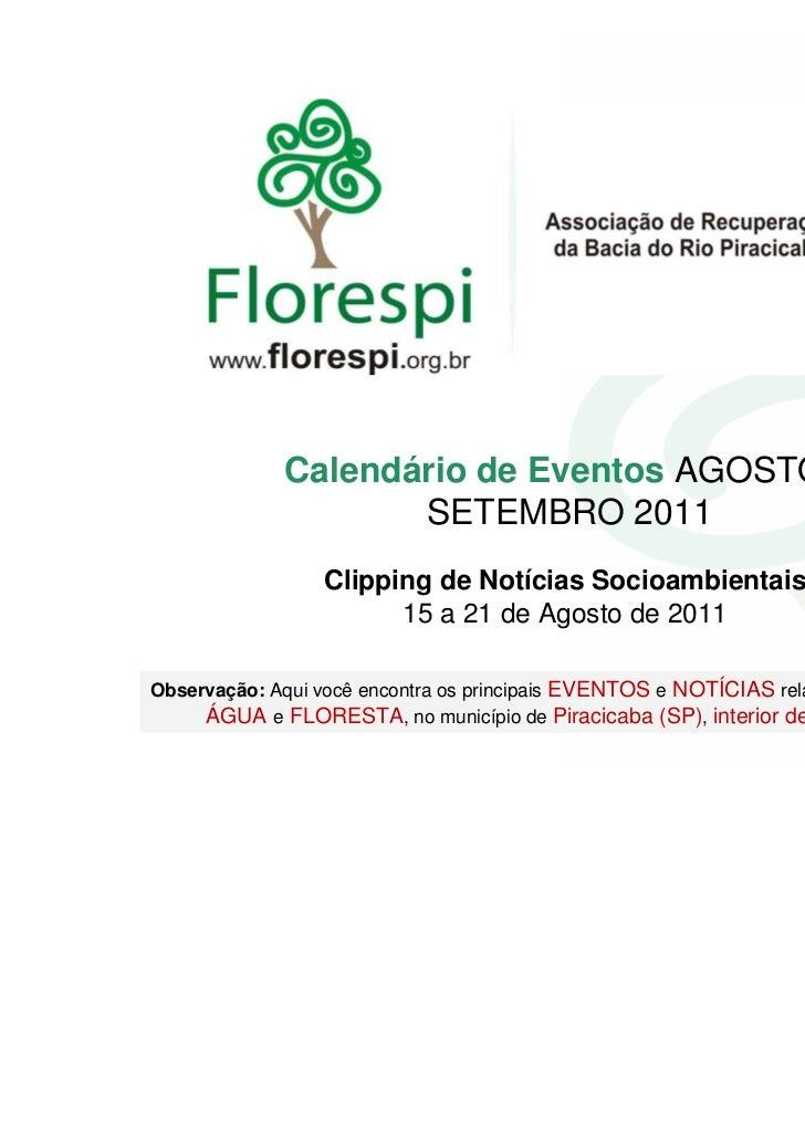 Calendário de Eventos AGOSTO e                    SETEMBRO 2011                  Clipping de Notícias Socioambientais     ...