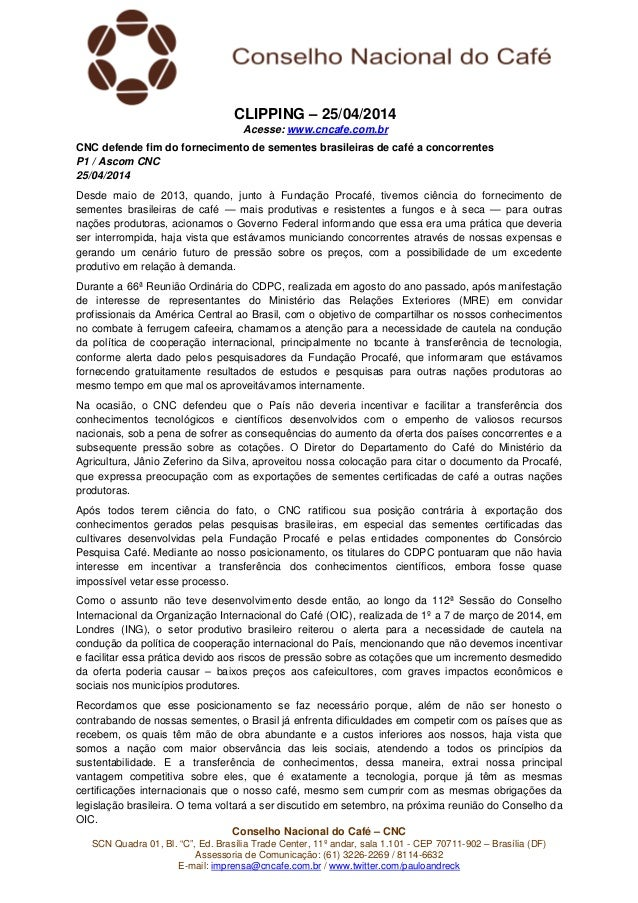 """Conselho Nacional do Café – CNC SCN Quadra 01, Bl. """"C"""", Ed. Brasília Trade Center, 11º andar, sala 1.101 - CEP 70711-902 –..."""