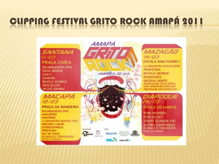 CLIPPING FESTIVAL GRITO ROCK AMAPÁ 2011<br />