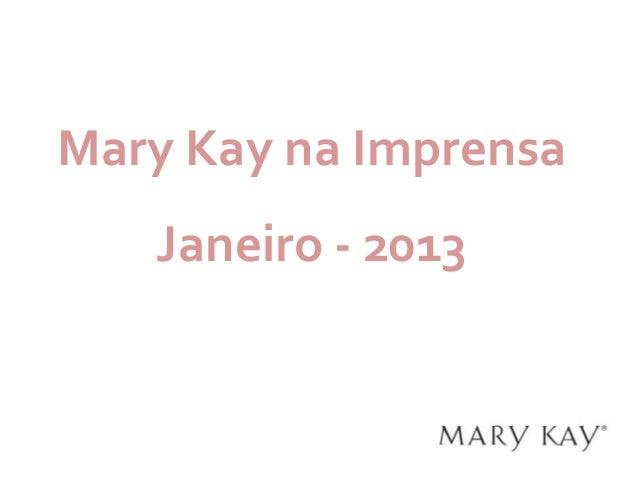 Clippings Mary Kay em Janeiro 2013